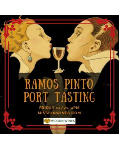 HOLIDAY PORT Tasting Featuring Ramos Pinto | 12.21.18